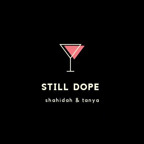 Still Dope